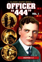 Officer '444', Volume 1 (Chapters 1-5) (1926)