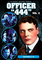 Officer '444', Volume 2 (Chapters 6-10) (1926) -