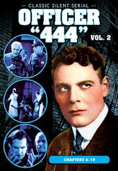 Officer '444', Volume 2 (Chapters 6-10) (1926)
