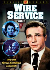 Lost TV Classics: Wire Service - Volume 1