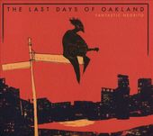 The Last Days of Oakland