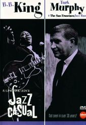 Jazz Casual - B.B. King & Turk Murphy