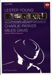 Great Performances-Lester Young, Charlie Parker,
