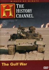 History Channel: Minute by Minute - The Gulf War