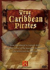 History Channel: True Caribbean Pirates