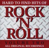 Hard to Find Hits of Rock & Roll, Volume 2