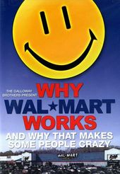 Why Wal-Mart Works