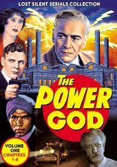 The Power God, Volume 1 (Chapters 1-8) (1925) -