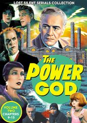 The Power God, Volume 2 (Chapters 9-15) (1925) -