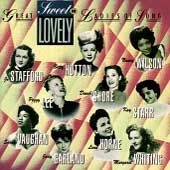 Sweet & Lovely: Capitol's Great Ladies Of Song,