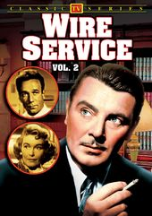Lost TV Classics: Wire Service - Volume 2