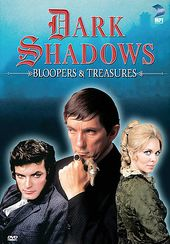 Dark Shadows - Bloopers & Treasures