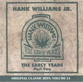 The Early Years Pt. 2: Original Classic Hits,