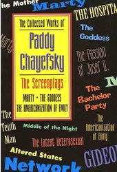 The Collected Works of Paddy Chayefsky: The
