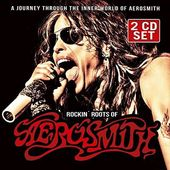 Rockin' Roots of Aerosmith (2-CD)