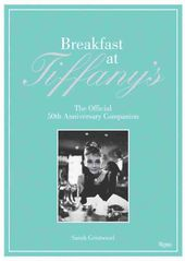 Breakfast at Tiffany's: The Official 50th