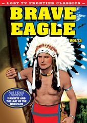 Lost TV Western Classics: Brave Eagle - Volume 3