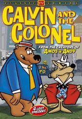 Calvin and the Colonel (Lost Cartoon Classics) -