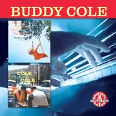 Have Organ, Will Swing / Buddy Cole Plays Cole