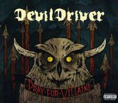 Devil Driver: Pray For Villains