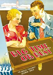 "Big Time or Bust - 11"" x 17"" Poster"
