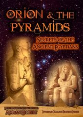 Orion and the Pyramids: Secrets of the Ancient