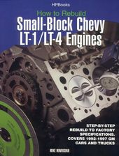 How to Rebuild Small-Block Chevy Lt-1/Lt-4