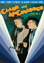Clark and McCullough, Volume 2: Pre-Code Comedy