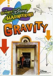 The Science of Disney Imagineering: Gravity
