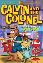 Calvin and the Colonel, Volume 2 (Lost Cartoon