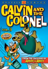 Calvin and the Colonel, Volume 3 (Lost Cartoon