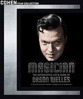 Magician: The Astonishing Life and Work of Orson