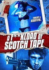 A F**kload Of Scotch Tape