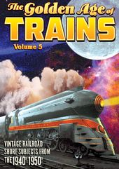 Trains - The Golden Age of Trains, Volume 5 - 11""
