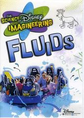 The Science of Disney Imagineering: Fluids