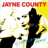 Jayne County - Goddess Of Wet Dreams