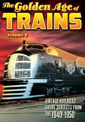 Trains - The Golden Age of Trains, Volume 6 - 11""