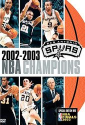 Basketball - 2002-2003 NBA Champions San Antonio