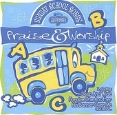 Sunday School Songs - Praise & Worship