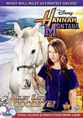 Hannah Montana - Miley Says Goodbye?