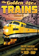 Trains - The Golden Age of Trains, Volume 9