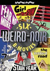 Weird-Noir: Six B-Movies (Girl on the Run /