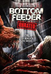 Bottom Feeder (Unrated)