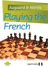 Chess: Playing the French