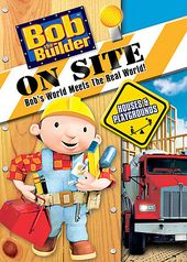Bob the Builder - Bob the Bulder On Site: Houses