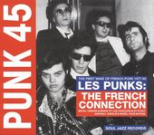 Punk 45: Les Punks -The French Connection (2LPs)