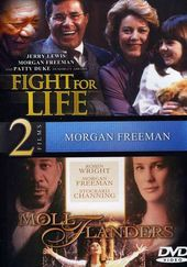 Fight for Life / Moll Flanders