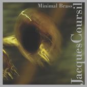 Jacques Coursil: Minimal Brass