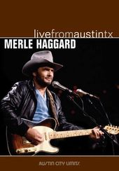 Merle Haggard - Live from Austin, Texas
