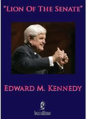 Edward M. Kennedy - Lion of the Senate
